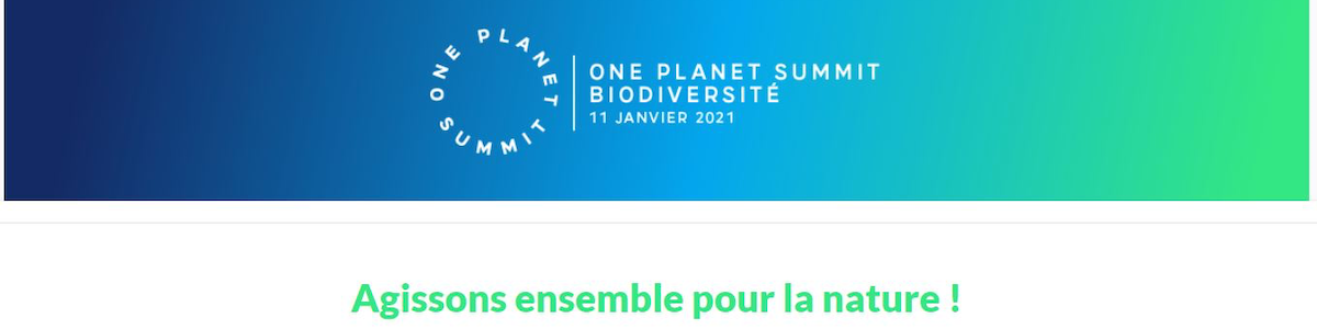 one-planet-summit-for-biodiversity-11-janvier-2021